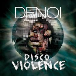 denoi_disco_violence