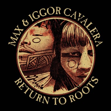 max-igor-cavalera-return-to-roots