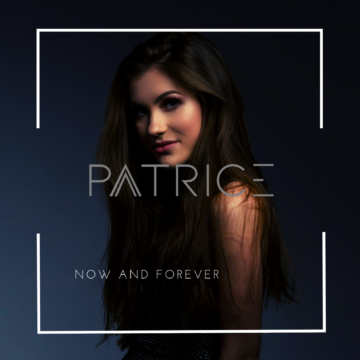 Patrice - Now and Forever